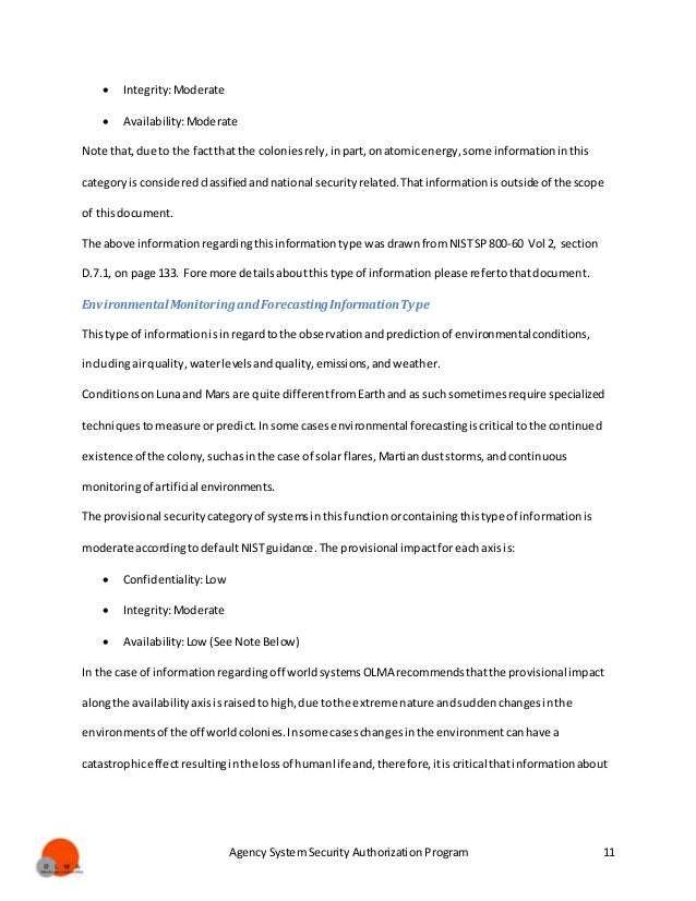 Agency System Security Authorization Program 11  Integrity:Moderate  Availability:Moderate Note that,due to the factthat...