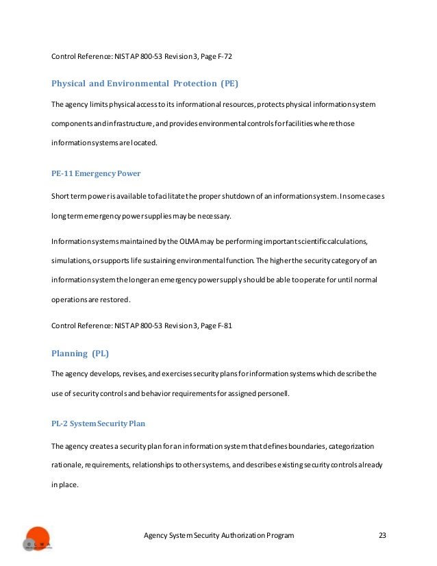 Agency System Security Authorization Program 23 Control Reference:NISTAP800-53 Revision3,Page F-72 Physical and Environmen...