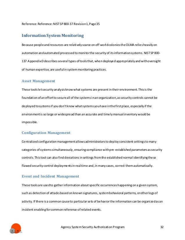 Agency System Security Authorization Program 32 Reference:Reference:NISTSP800-37 Revision1,Page 35 InformationSystem Monit...
