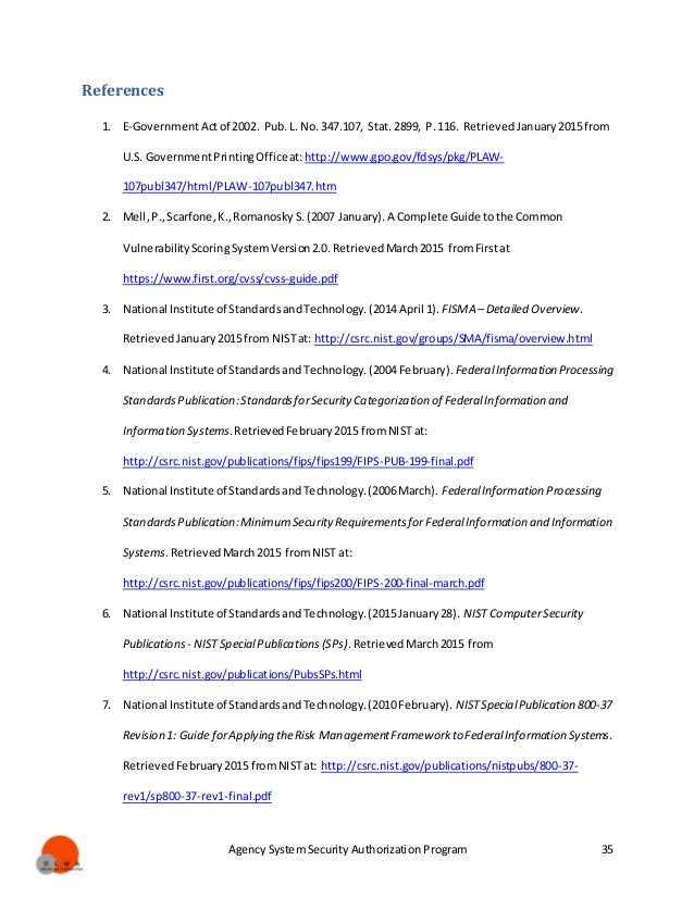 Agency System Security Authorization Program 35 References 1. E-GovernmentActof 2002. Pub.L. No. 347.107, Stat. 2899, P.11...