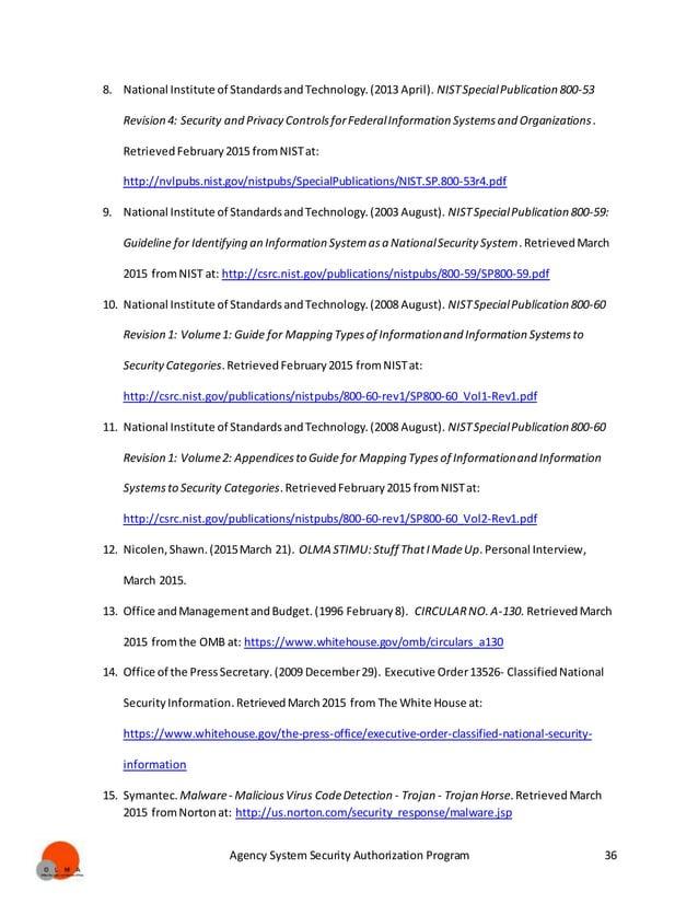 Agency System Security Authorization Program 36 8. National Institute of StandardsandTechnology.(2013 April). NISTSpecialP...