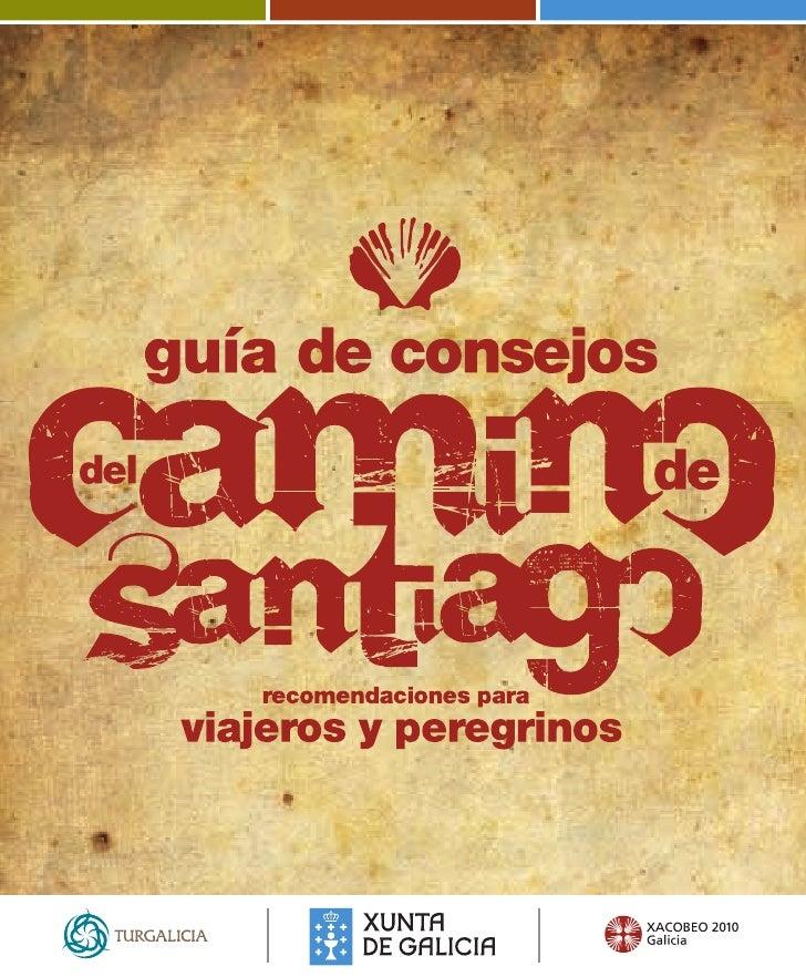 Más info en Web de Turgalicia: www.turgalicia.es Xacobeo 2010: www.xacobeo.es Federación Española de Amigos del Camino: ww...