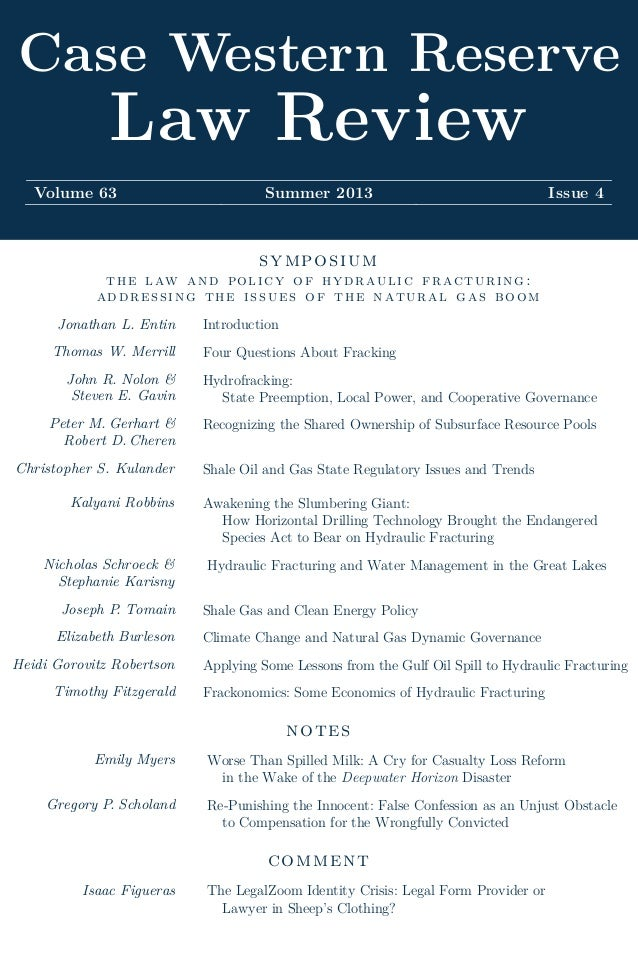 Case Western ReserveLaw ReviewVolume 63 Summer 2013 Issue 4symposiumthe law and policy of hydraulic fracturing:addressing ...