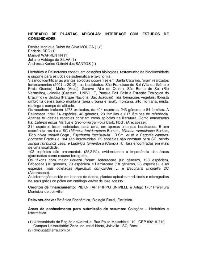 HERBÁRIO DE PLANTAS APÍCOLAS: INTERFACE COM ESTUDOS DE COMUNIDADES Denise Monique Dubet da Silva MOUGA (1,2) Enderlei DEC ...