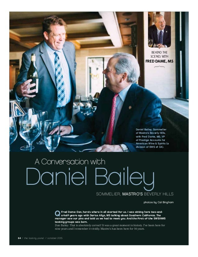 64 / the tasting panel / october 2015 Fred Dame: Dan, here's where it all started for us. I was sitting here two-and- a-ha...