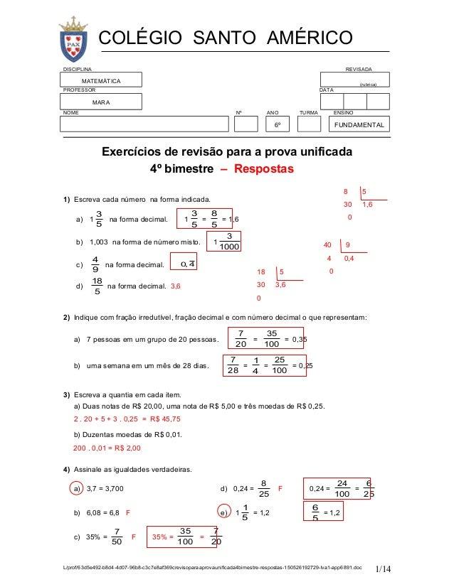 DISCIPLINA REVISADA MATEMÁTICA (rubrica) PROFESSOR DATA MARA NOME Nº ANO TURMA ENSINO 6º FUNDAMENTAL Exercícios de revisão...