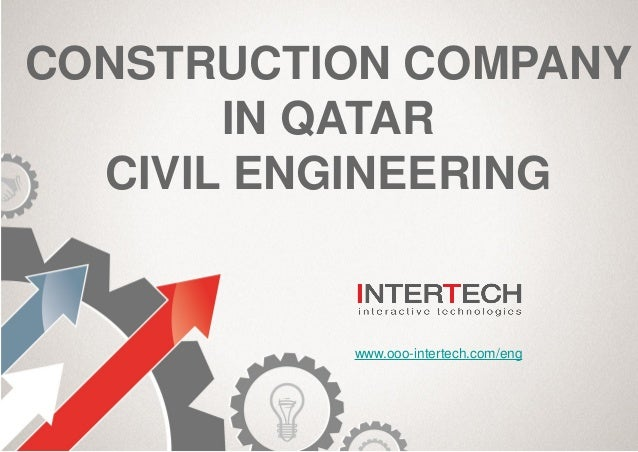 Civil Engineering Companies : Intertech is one of the top construction companies in