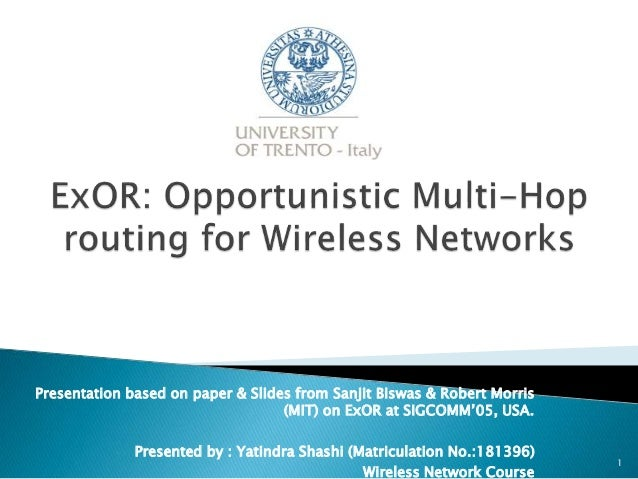 ExOR Multihop Routing in Wireless Networks