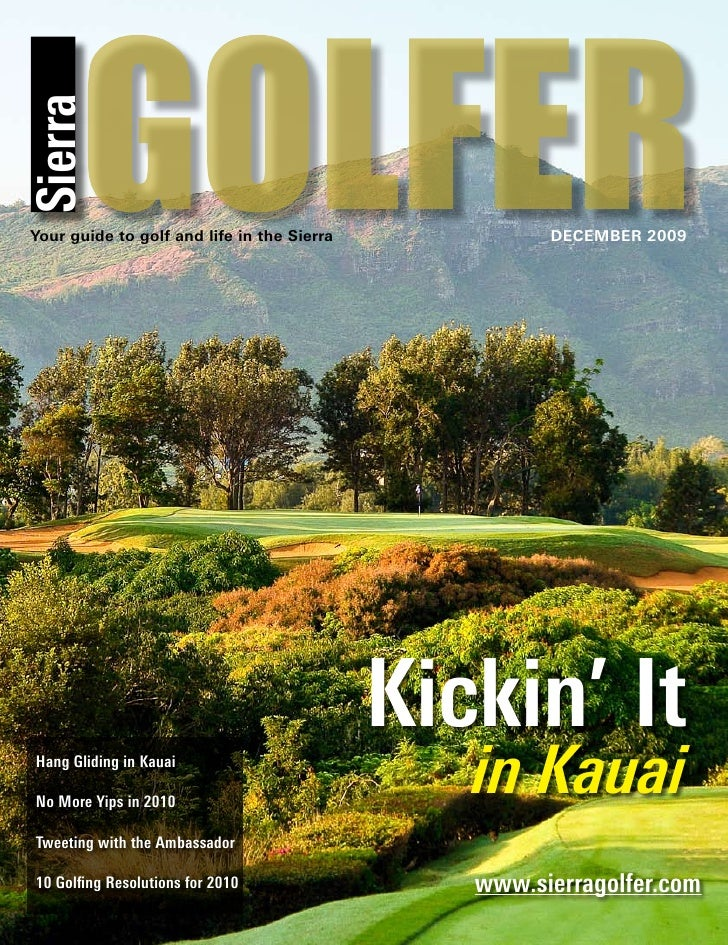 GOLFER Sierra   Your guide to golf and life in the Sierra            DECEMBER 2009                                        ...