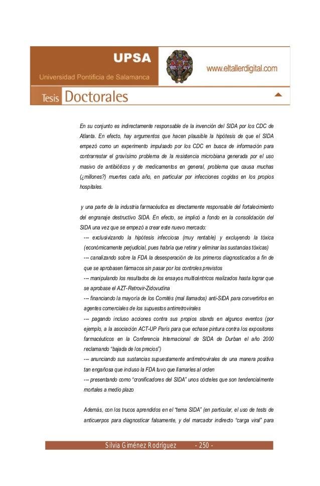 Silvia Giménez Rodríguez - 250 - En su conjunto es indirectamente responsable de la invención del SIDA por los CDC de Atla...