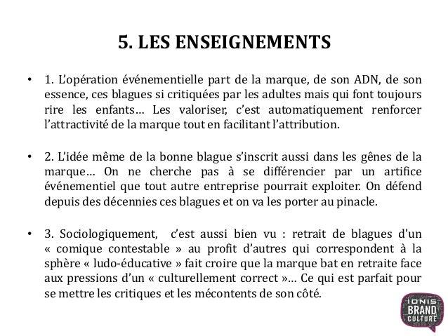 6. SOURCES ET BIBLIOGRAPHIE • http://brandnewsblog.com/2014/02/06/carambar-la-marque-eternellement- jaune/ • Revue des mar...
