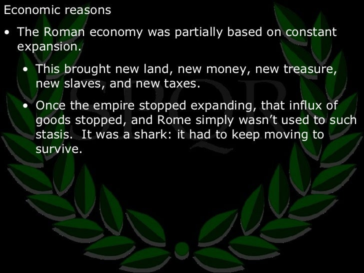 the reasons for the fall of the roman empire One of them was adam smith's the wealth of nations and the other was edward gibbon's decline and fall of the roman empire that one of the reasons why the roman.