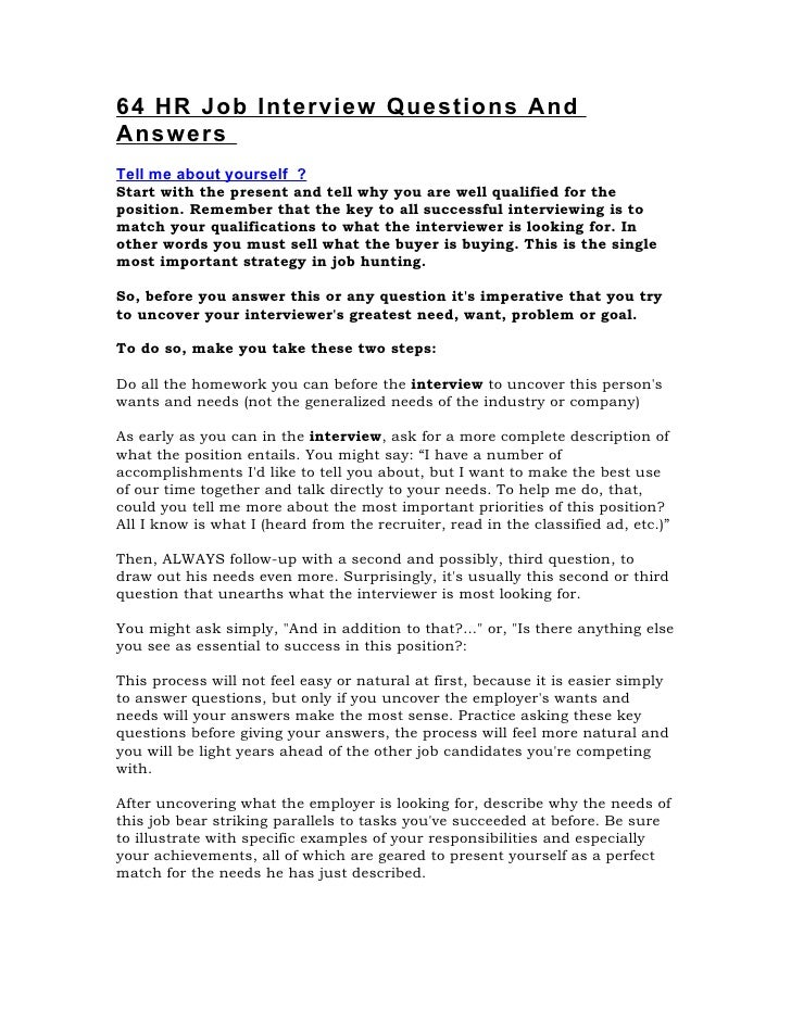 64 HR Job Interview Questions AndAnswersTell Me About Yourself ?Start With  The Present And Tell ...  Job Interview Questions