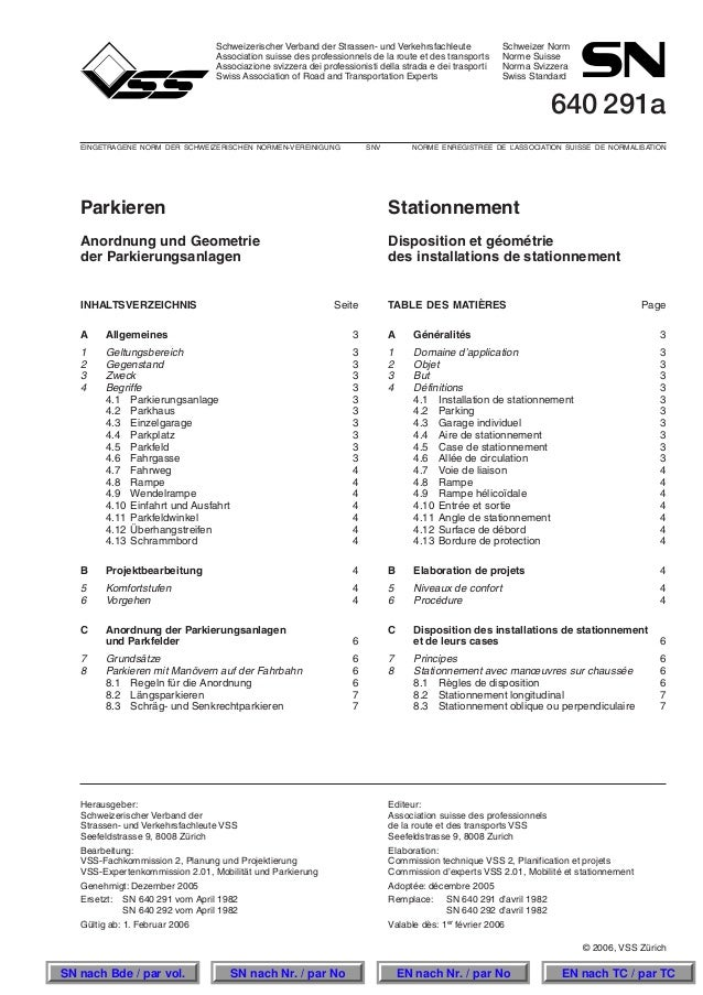 Schweizerischer Verband der Strassen- und Verkehrsfachleute Schweizer Norm Association suisse des professionnels de la rou...