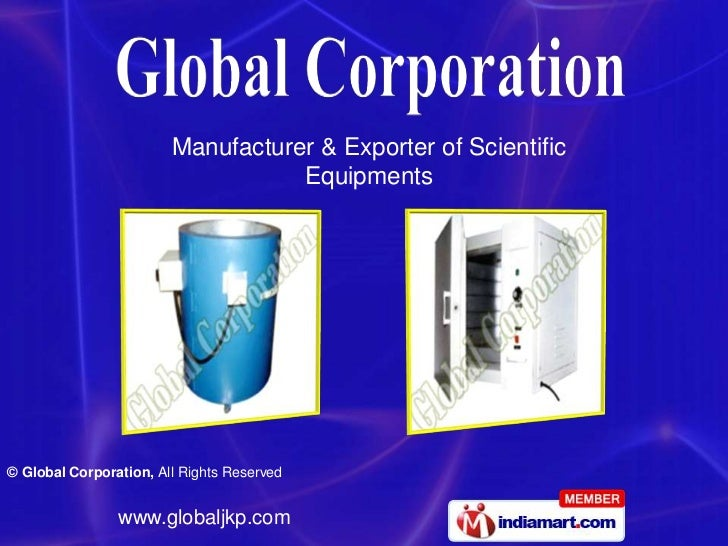 Manufacturer & Exporter of Scientific                                   Equipments© Global Corporation, All Rights Reserve...