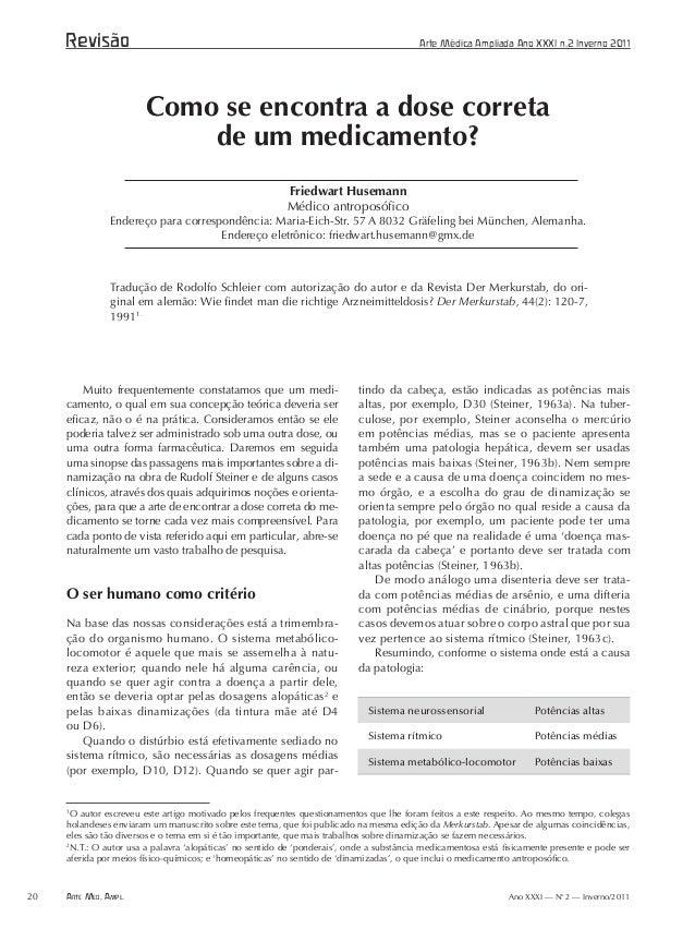 Arte Med. Ampl.20 Ano XXXI — No 2 — Inverno/2011 1 O autor escreveu este artigo motivado pelos frequentes questionamentos ...