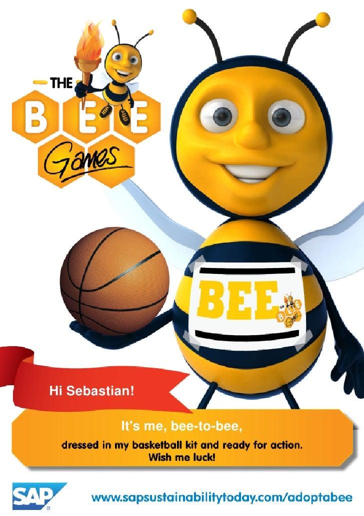 Hi Sebastian!          Its me, bee-to-bee,