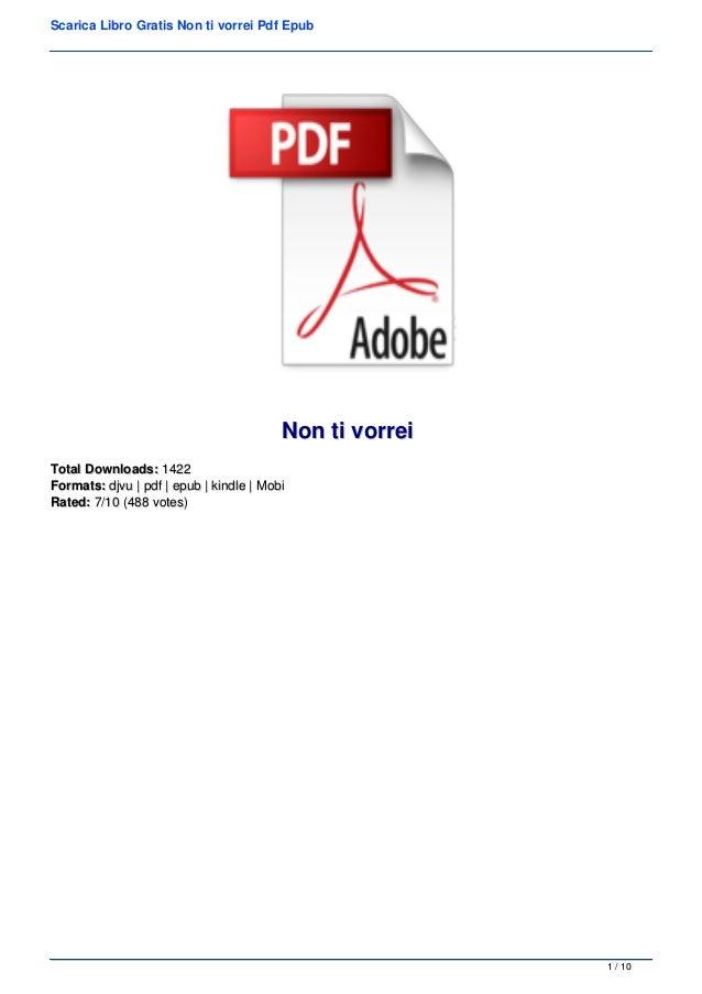 Scarica Libro Gratis Non ti vorrei Pdf Epub Non ti vorreiNon ti vorrei Total Downloads:Total Downloads: 14221422 Formats:F...