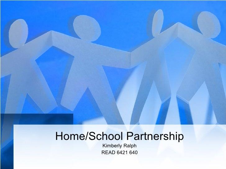 Home/School Partnership Kimberly Ralph READ 6421 640