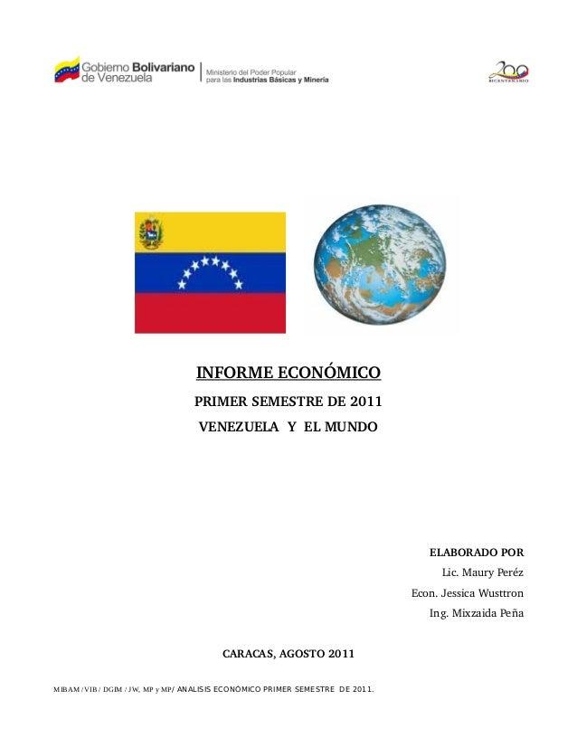 INFORMEECONÓMICO                                PRIMERSEMESTREDE2011                                  VENEZUELAY...