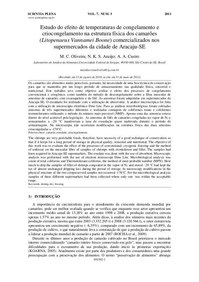 SCIENTIA PLENA  VOL. 7, NUM. 5  2011  www.scientiaplena.org.br  Estudo do efeito de temperaturas de congelamento e criocon...