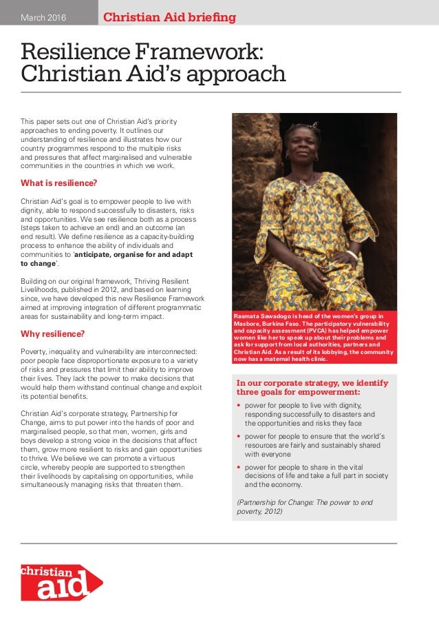 March 2016 Resilience Framework: Christian Aid's approach Christian Aid briefingMarch 2016 This paper sets out one of Chri...