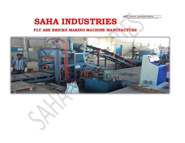 SAHA INDUSTRIES FLY ASH BRICKS MAKING MACHINE MANUFACTUES