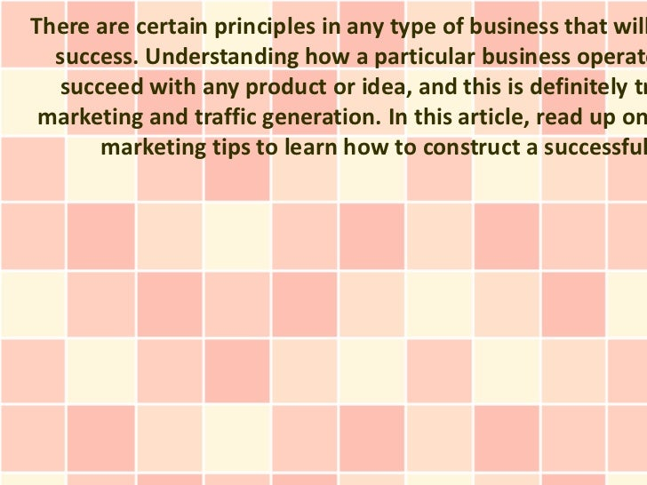 There are certain principles in any type of business that will  success. Understanding how a particular business operate  ...