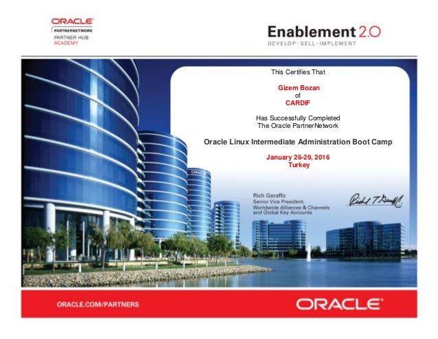 This Certifies That Gizem Bozan of CARDIF Has Successfully Completed The Oracle PartnerNetwork Oracle Linux Intermediate A...