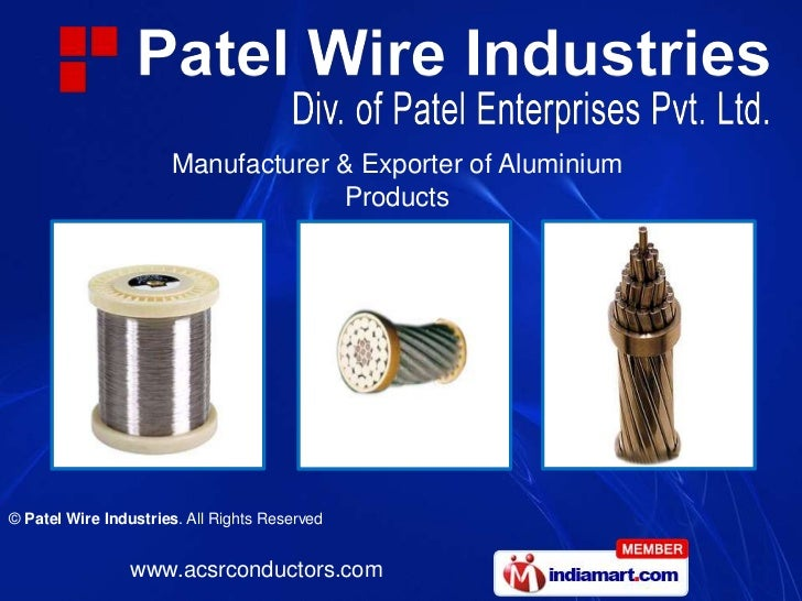 Manufacturer & Exporter of Aluminium                                   Products© Patel Wire Industries. All Rights Reserve...