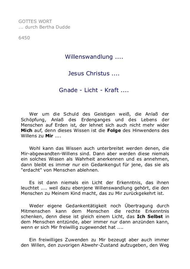 GOTTES WORT  ... durch Bertha Dudde  6450  Willenswandlung ....  Jesus Christus ....  Gnade - Licht - Kraft ....  Wer um d...
