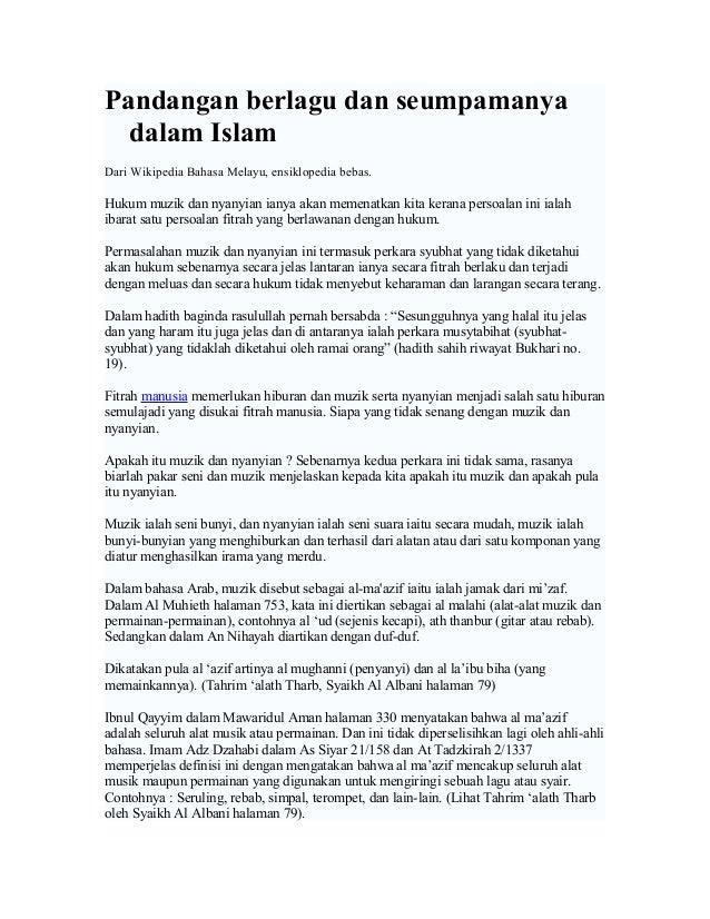 Pandangan berlagu dan seumpamanya dalam Islam Dari Wikipedia Bahasa Melayu, ensiklopedia bebas.  Hukum muzik dan nyanyian ...