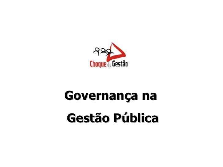 Governança na  Gestão Pública