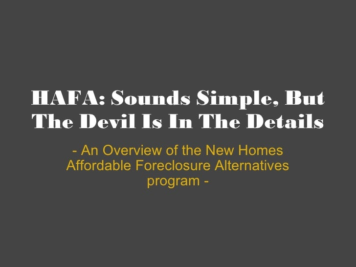 HAFA: Sounds Simple, But The Devil Is In The Details