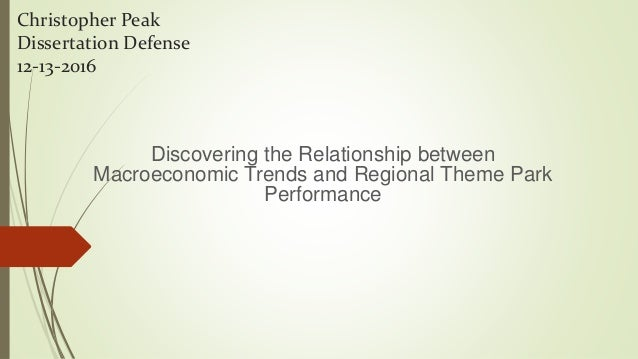 Christopher Peak Dissertation Defense 12-13-2016 Discovering the Relationship between Macroeconomic Trends and Regional Th...