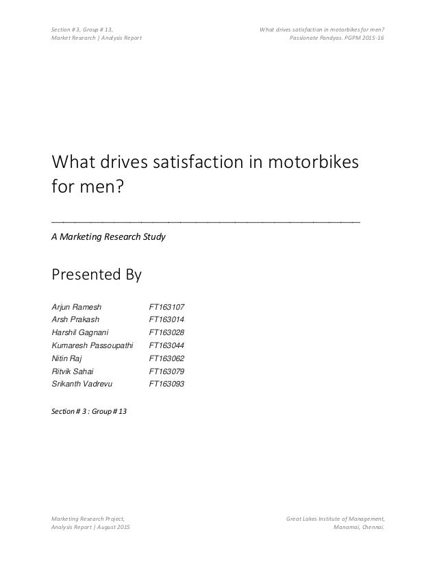 Section # 3, Group # 13, What drives satisfaction in motorbikes for men? Market Research | Analysis Report Passionate Pand...