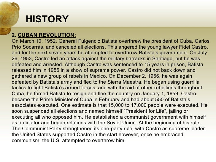 how the batista overthrow of 1952 led to the cuban revolution Speech given by castro during the cuban revolution led to fulgencio batista's castro's government in cuba in efforts to overthrow the.