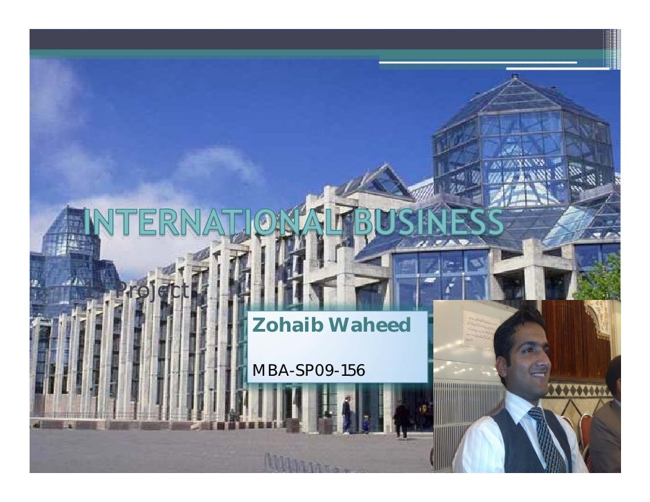 1st Project               Zohaib Waheed                MBA-SP09-156