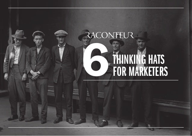 THINKING HATS FOR MARKETERS6