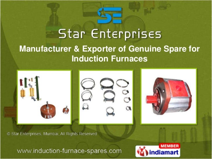 Manufacturer & Exporter of Genuine Spare for            Induction Furnaces