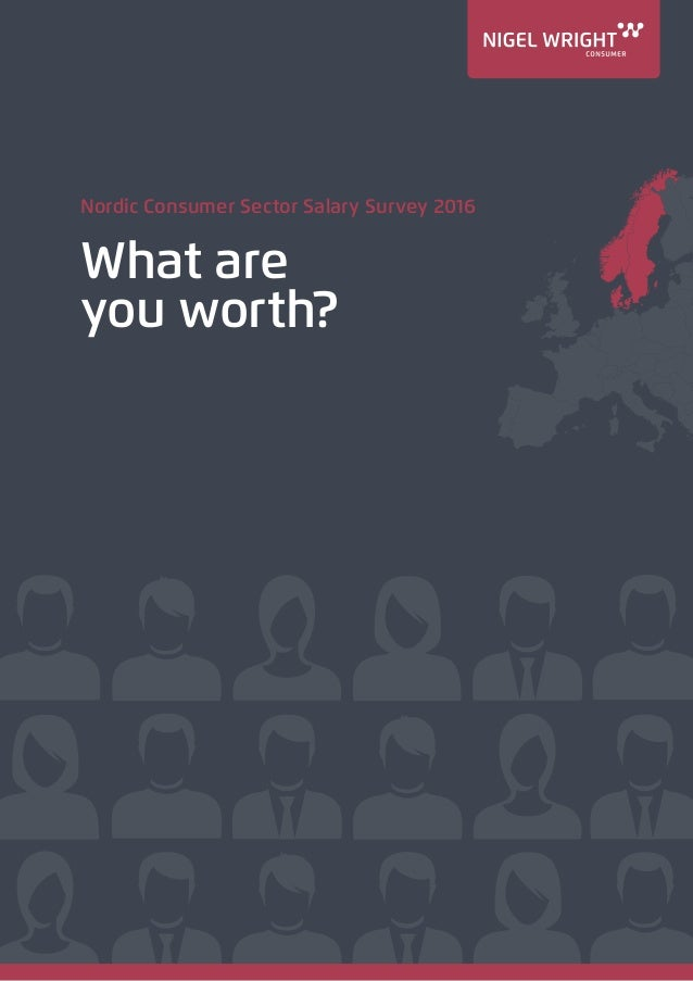 Nordic Consumer Sector Salary Survey 2016 What are you worth?