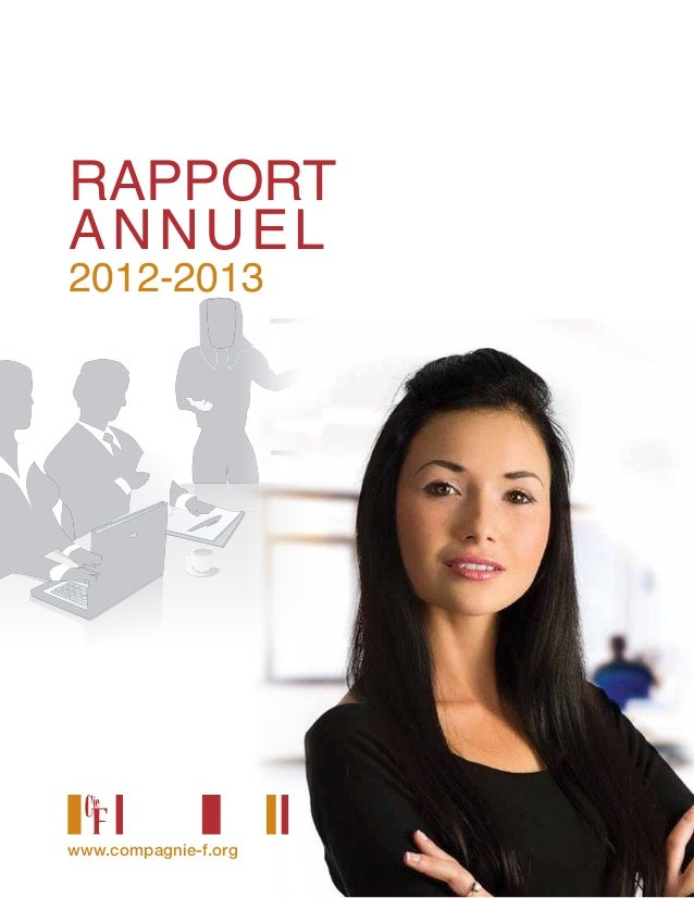 RAPPORT ANNUEL 2012-2013 www.compagnie-f.org