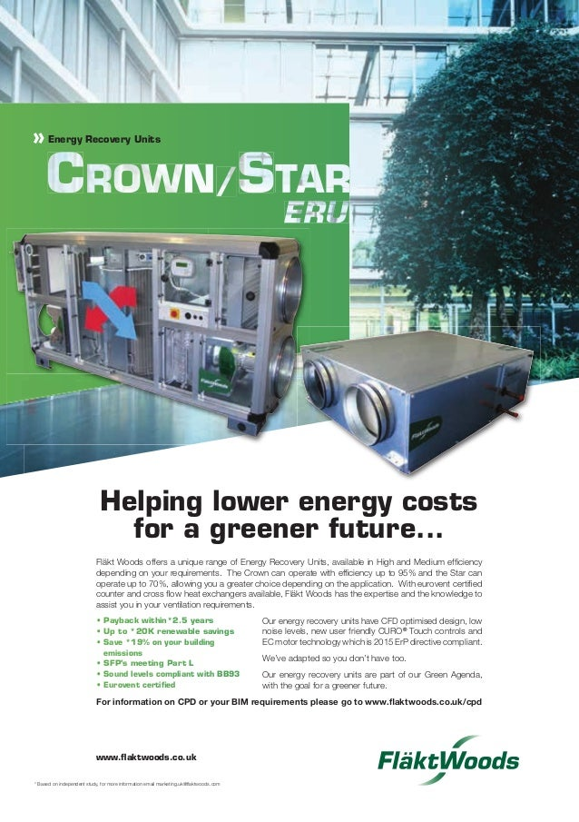 Fläkt Woods offers a unique range of Energy Recovery Units, available in High and Medium efficiency depending on your requi...