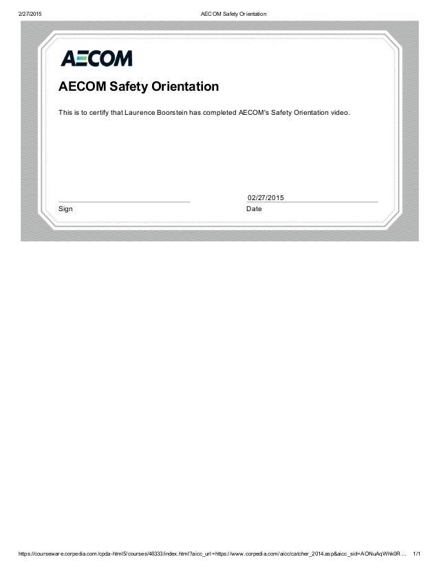 2/27/2015 AECOMSafetyOrientation https://courseware.corpedia.com/cpdahtml5/courses/46333/index.html?aicc_url=https://ww...