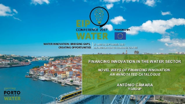WATER INNOVATION: BRIDGING GAPS,WATER INNOVATION: BRIDGING GAPS, CREATING OPPORTUNITIESCREATING OPPORTUNITIES 27 AND 28 SE...