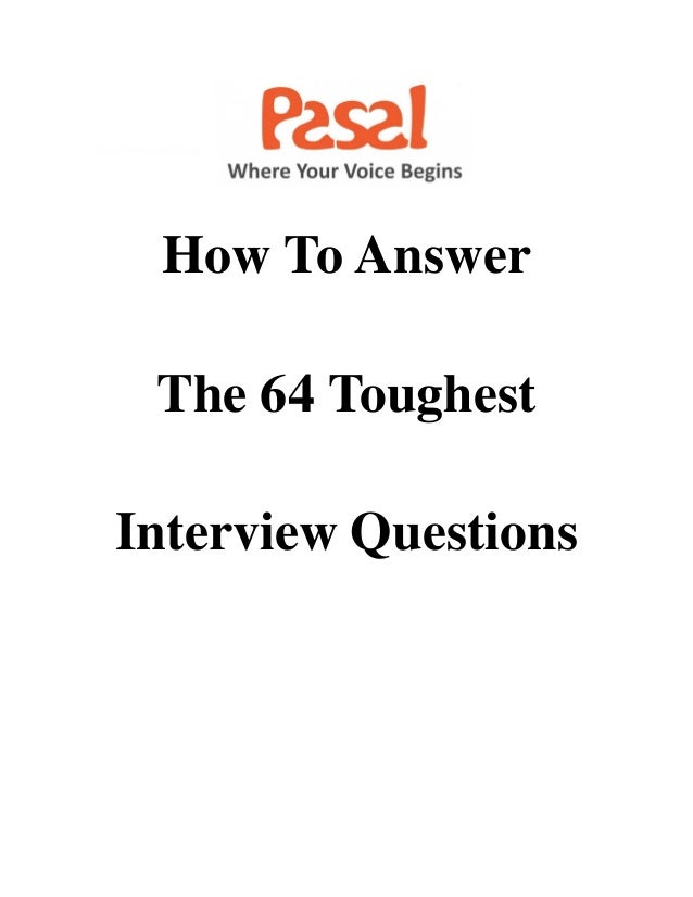 How To Answer The 64 Toughest Interview Questions ...