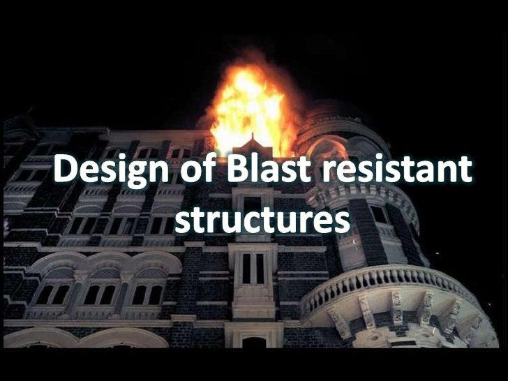 blast resistant structures