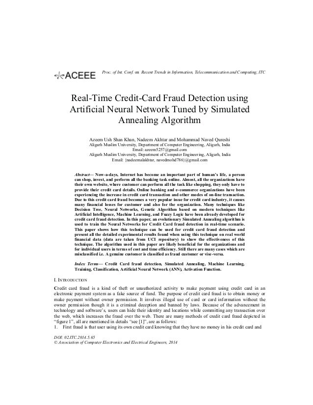 Real-Time Credit-Card Fraud Detection using Artificial Neural Network Tuned by Simulated Annealing Algorithm Azeem Ush Sha...