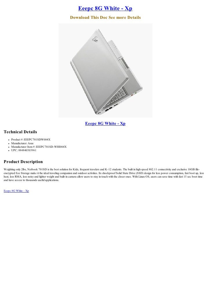 Eeepc 8G White - Xp                                                           Download This Doc See more Details          ...