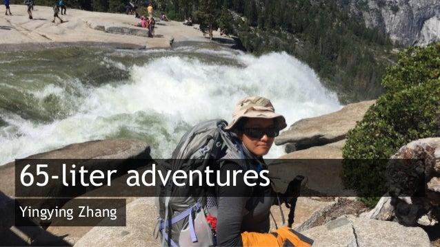 65-liter adventures Yingying Zhang